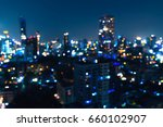 blurry bangkok night view with... | Shutterstock . vector #660102907