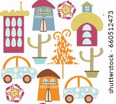 cute colorful abstract city... | Shutterstock .eps vector #660512473