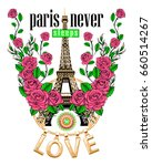 Stock vector love slogan and eiffel tower with roses vector art ready for print 660514267