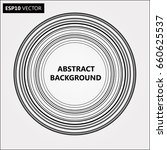lines in circle form . spiral... | Shutterstock .eps vector #660625537