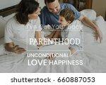 family parentage home love... | Shutterstock . vector #660887053