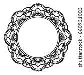 mandala design  mehndi henna... | Shutterstock .eps vector #660931003
