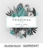 tropical wedding illustration | Shutterstock .eps vector #660985447