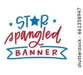 star spangled banner | Shutterstock .eps vector #661358947