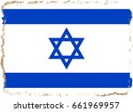 israel flag grunge background.... | Shutterstock . vector #661969957