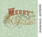 vintage christmas card. merry... | Shutterstock .eps vector #66198340