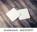 two blank square beer coasters... | Shutterstock . vector #662192047
