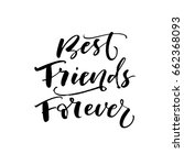 best friend forever card.ink... | Shutterstock .eps vector #662368093
