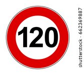 speed limit signs of 120 km  ... | Shutterstock .eps vector #662369887