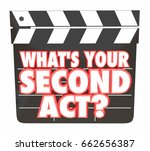 whats your second act movie... | Shutterstock . vector #662656387