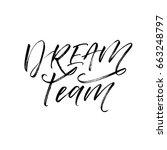 dream team card.  ink... | Shutterstock .eps vector #663248797