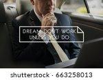 dream action do begin start... | Shutterstock . vector #663258013