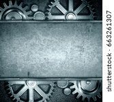 metallic gears background 3d... | Shutterstock . vector #663261307