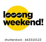 long weekend typography concept ...