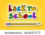 hand drawn doodle back to... | Shutterstock .eps vector #663457177