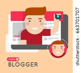 video blogger flat style... | Shutterstock .eps vector #663701707