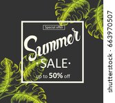 summer sale background with... | Shutterstock . vector #663970507
