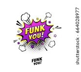 comic speech bubble with... | Shutterstock .eps vector #664028977