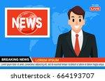 news anchor on tv breaking news ... | Shutterstock .eps vector #664193707