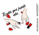 nail art and nail polish... | Shutterstock .eps vector #664285897