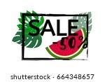 vector watermelon and monstera... | Shutterstock .eps vector #664348657