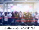 blurred image of people... | Shutterstock . vector #664535203
