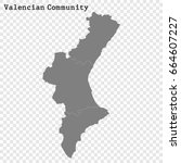 high quality map of valencian... | Shutterstock .eps vector #664607227