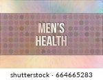 men's health  living style...   Shutterstock . vector #664665283