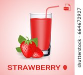 strawberry juice. collection of ... | Shutterstock .eps vector #664672927