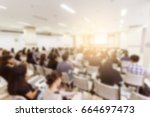blurred background of business... | Shutterstock . vector #664697473