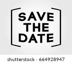 save the date | Shutterstock .eps vector #664928947