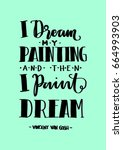 i dream my painting and then i... | Shutterstock .eps vector #664993903