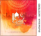 abstract colorful eid mubarak... | Shutterstock .eps vector #665378383