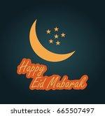 happy eid mubarak | Shutterstock .eps vector #665507497