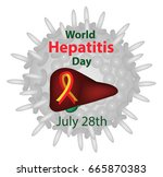 world hepatitis day. july 28th. ... | Shutterstock .eps vector #665870383