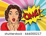 omg pop art brunette woman. pop ... | Shutterstock .eps vector #666000217