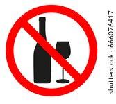 sign forbidden alcohol   Shutterstock .eps vector #666076417