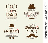 happy father's day labels logo... | Shutterstock .eps vector #666105877