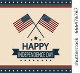 happy independence day card or... | Shutterstock .eps vector #666476767