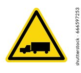 truck warning sign. symbol ... | Shutterstock .eps vector #666597253