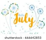 hello july vector card... | Shutterstock .eps vector #666642853