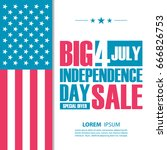 independence day big sale... | Shutterstock .eps vector #666826753