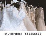 closeup white wedding dress... | Shutterstock . vector #666866683