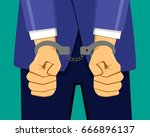 businessman in handcuffs with... | Shutterstock .eps vector #666896137