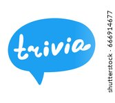 trivia. flat vector lettering ... | Shutterstock .eps vector #666914677