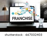 franchise  marketing branding... | Shutterstock . vector #667032403