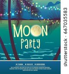 flyer for the full moon party. | Shutterstock .eps vector #667035583
