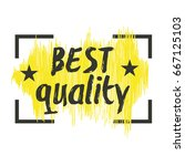 best quality hand drawn label... | Shutterstock .eps vector #667125103