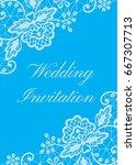 wedding invitation template... | Shutterstock .eps vector #667307713
