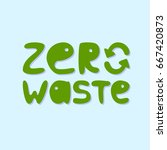 zero waste conception   Shutterstock .eps vector #667420873